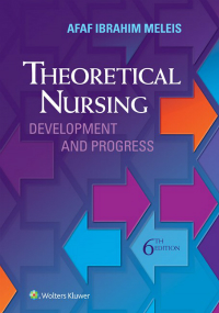 Theoretical Nursing, 6th ed.- Development & Progress