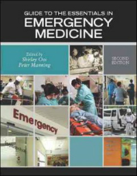 Guide to Essentials in Emergency Medicine, 2nd ed.