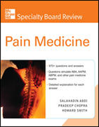 Pain Medicine- McGraw-Hill Specialty Board Review