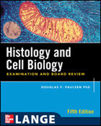 Histology & Cell Biology, 5th ed.- Examination & Board Review