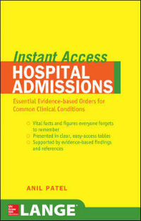 Lange Instant Access: Hospital Admissions