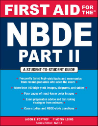 First Aid for NBDE, Part 2- A Student to Student Guide