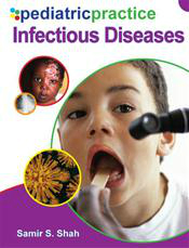 Pediatric Practice: Infectious Diseases