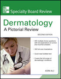 Dermatology (McGraw-Hill Specialty Board Review), 2ndEd.- Pictorial Review