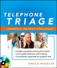 Telephone Triage Protocols for Adult Populations(With CD-ROM)