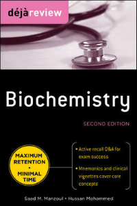 Deja Review: Biochemistry, 2nd ed.