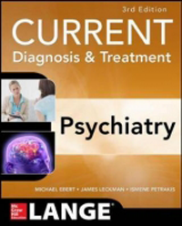 Current Diagnosis & Treatment: Psychiatry, 3rd ed.