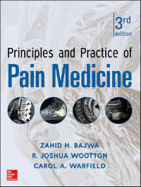 Principles & Practice of Pain Medicine, 3rd ed.