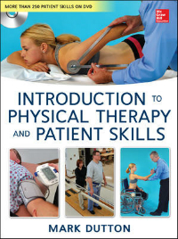 Introduction to Physical Therapy & Patient Skills
