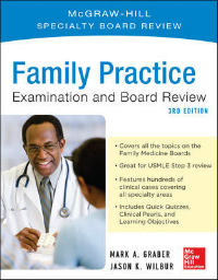 Family Practice Examination & Board Review, 3rd ed.(McGraw-Hill Specialty Board Review)