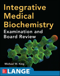Integrative Medical Biochemistry- Examination & Board Review