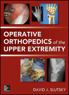 Operative Orthopedic of Upper Extremity