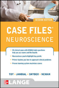 Case Files: Neuroscience, 2nd ed.