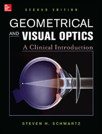 Geometrical & Visual Optics, 2nd ed.- A Clinical Introduction