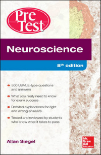 Neuroscience, 8th ed.- Pretest Self-Assessment & Review