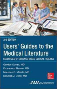 Users' Guide to the Medical Literature, 3rd ed.- Essentials of Evidence-Based Clinical Practice,