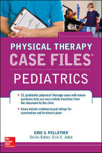 Physical Therapy Case Files: Pediatrics