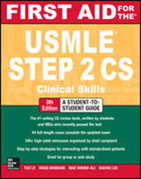First Aid for the USMLE Step 2 CS, 5th ed.- Clinical Skills