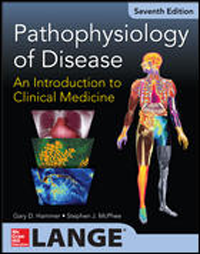Pathophysiology of Disease, 7th ed.- An Introduction to Clinical Medicine