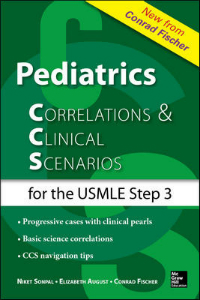 Pediatric Correlations & Clinical Scenarios for USMLEStep 3