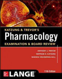 Katzung & Trevor's Pharmacology, 11th ed.- Examination & Board Review