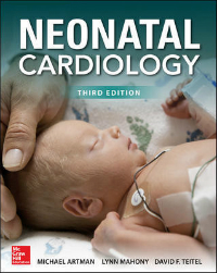 Neonatal Cardiology, 3rd ed.