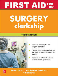 First Aid for the Surgery Clerkship, 3rd ed.