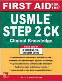 First Aid for the USMLE Step 2 CK, 9th ed.- Clinical Knowledge