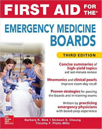 First Aid for Emergency Medicine Boards, 3rd ed.