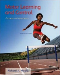 Motor Learning & Control, 9th ed.- Concepts & Applications
