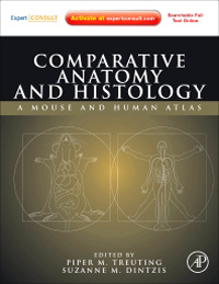 Comparative Anatomy & Histology- A Mouse & Human Atlas