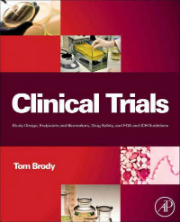 Clinical Trials- Study Design, Endpoints & Biomarkers, Drug Safety &Fda & Ich Guidelines