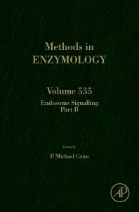 Methods in Enzymology, Vol.535- Endosome Signalling Part B