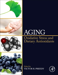 Aging- Oxidative Stress & Dietary Antioxidants