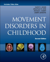 Movement Disorders in Childhood, 2nd ed.