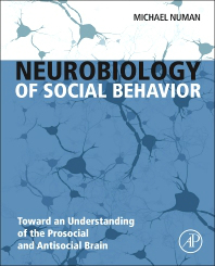 Neurobiology of Social Behavior- Toward an Understanding of Prosocial & AntisocialBrain