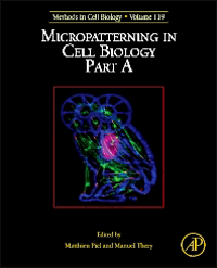 Methods in Cell Biology, Vol.119- Micropatterning in Cell Biology Part a