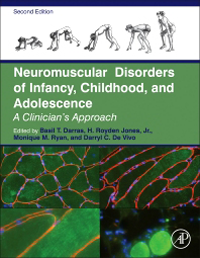 Neuromuscular Disorders of Infancy, Childhood, &Adolescence, 2nd ed.- A Clinician's Approach