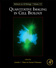 Methods in Cell Biology, Vol.123- Quantitative Imaging in Cell Biology