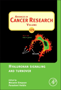 Advances in Cancer Research, Vol.123- Hyaluronan Signaling & Turnover