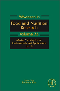 Advances in Food & Nutrition Research, Vol.73- Marine Carbohydrates : Fundamentals & ApplicationPart B