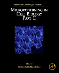 Methods in Cell Biology, Vol.121- Micropatterning in Cell Biology Part C