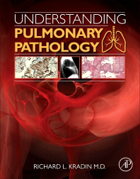 Understanding Pulmonary Pathology- Applying Pathological Findings in TherapeuticDecision Making