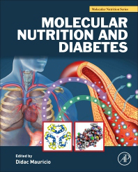 Molecular Nutrition & Diabetes- A Volume in the Molecular Nutrition Series