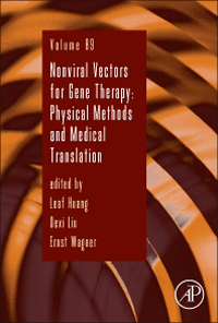 Advances in Genetics, Vol.89- Nonviral Vectors for Gene Therapy : Physical Methods& Medical Translation