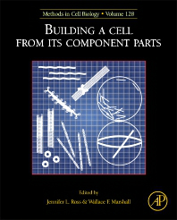 Methods in Cell Biology, Vol.128- Building a Cell from Its Component Parts
