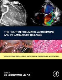 Heart in Rheumatic, Autoimmune & Inflammatory Diseases- Pathophysiology, Clinical Aspects & TherapeuticApproaches