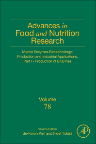 Advances in Food & Nutrition Research, Vol.78- Marrine Enzymes Biotechnology: Production &IndustrialApplications, Part I -Production of Enzymes