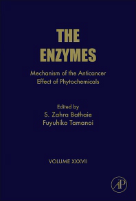 Enzymes, Vol.37- Mechanism of Anticancer Effect of Phytochemicals