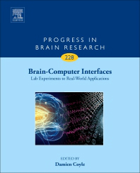Progress in Brain Research, Vol.228- Brain-Computer Interfaces: Lab Experiments toReal-World Applications